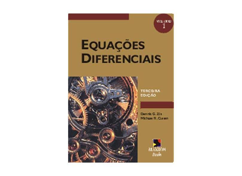 Equações Diferenciais Vol 1 - Zill, Dennis G. - 9788534612913