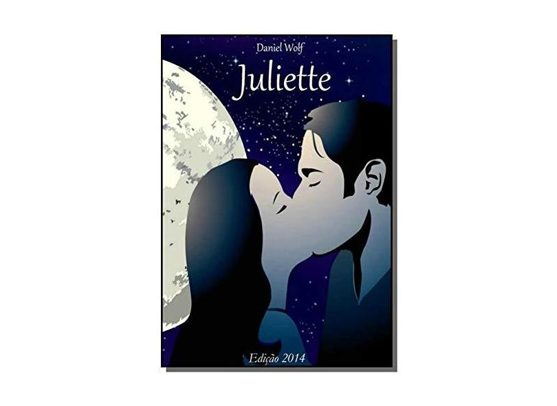 Juliette - Daniel Wolf Sarmento - 9788565503143