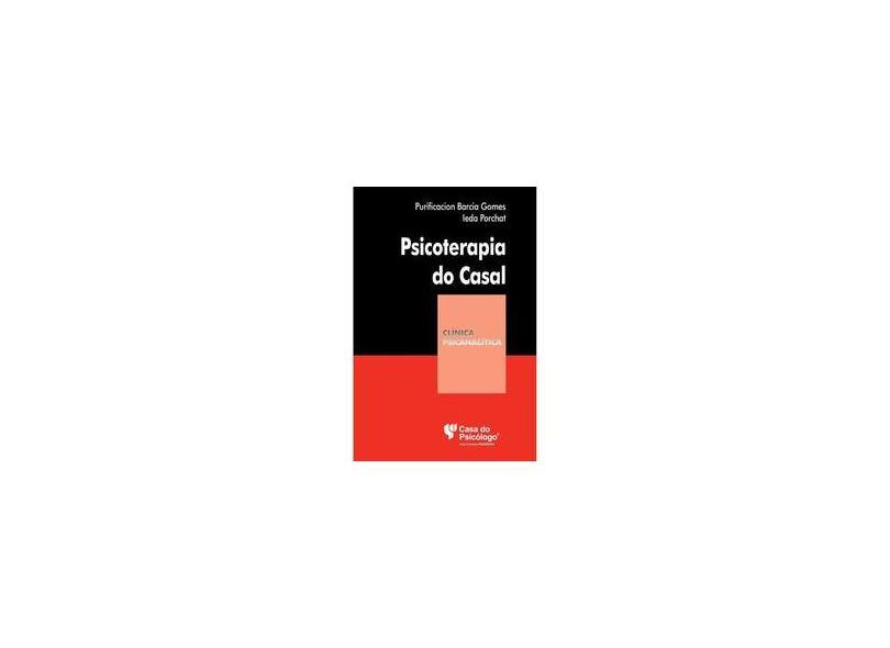 Psicoterapia do Casal - Coleção Clinica Psicanalítica - Purificacion Barcia Gomes - 9788573964813