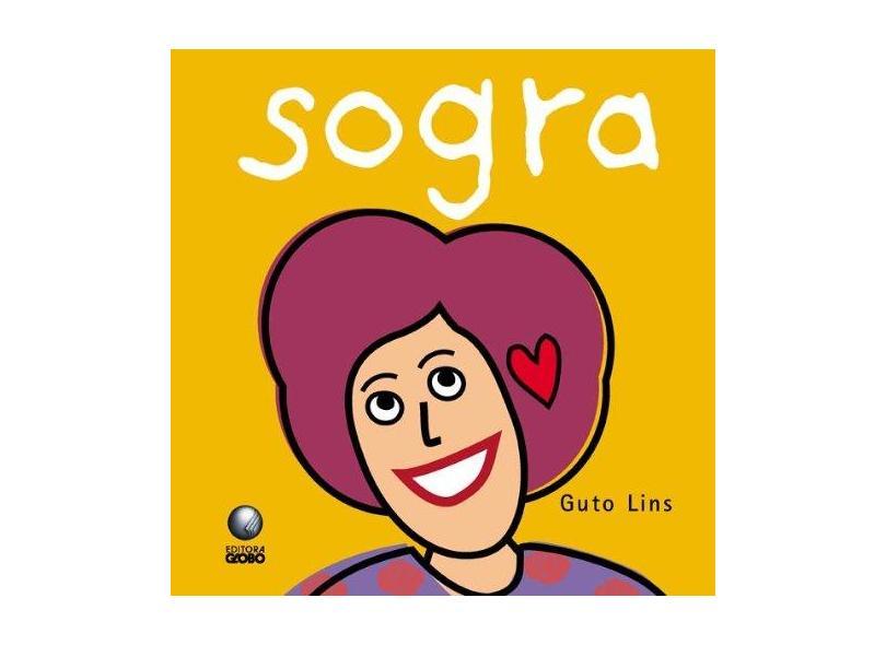 Sogra - Col. Família - Lins, Guto - 9788525045546