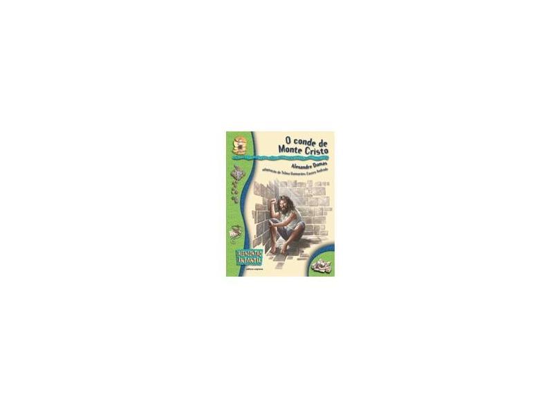 O Conde de Monte Cristo - Col. Reencontro Infantil - Dumas, Alexandre - 9788526238596