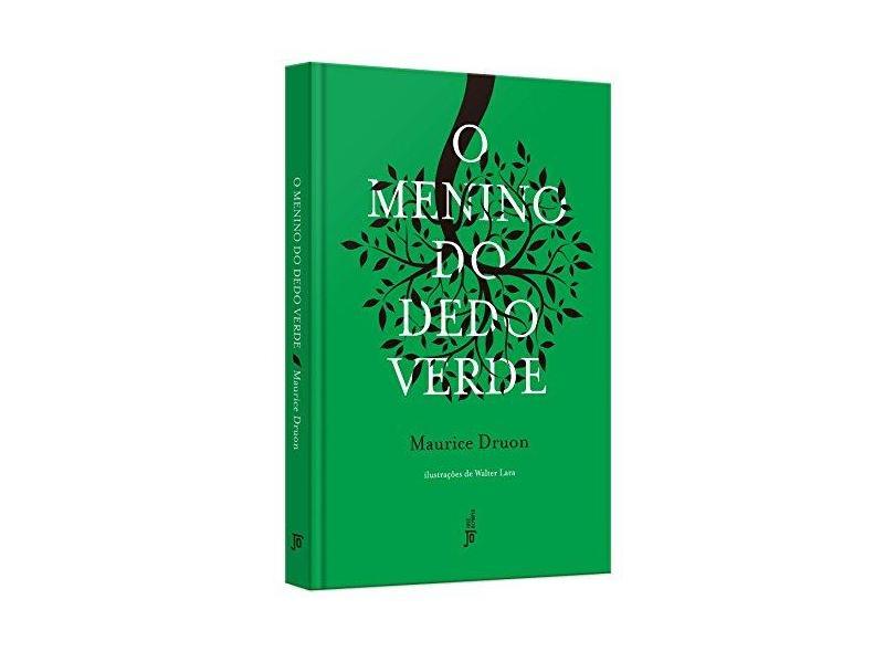 O Menino do Dedo Verde - Capa Dura - Druon, Maurice; - 9788503011839
