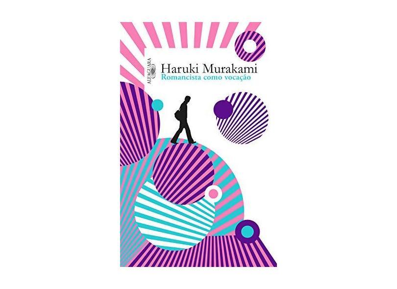 Romancista Como Vocação - Murakami, Haruki - 9788556520388