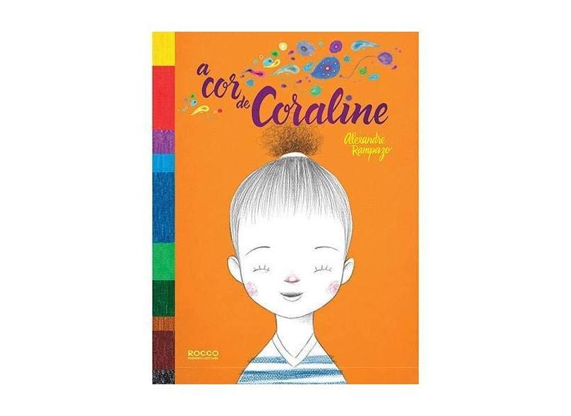 A Cor De Coraline - Rampazo, Alexandre - 9788562500763