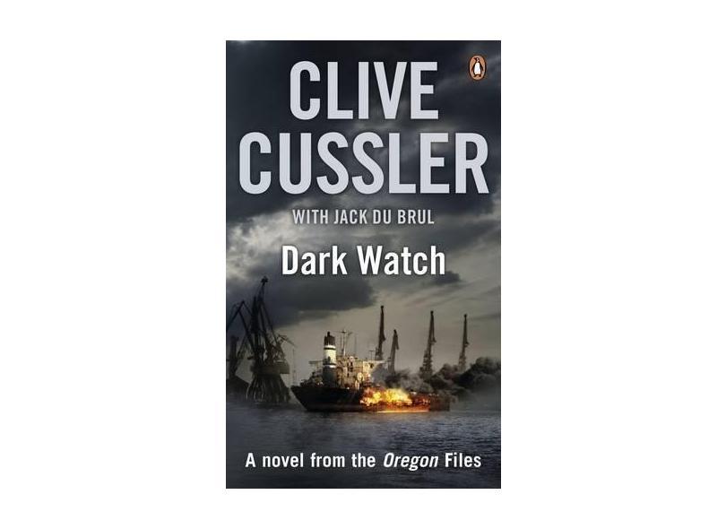 Dark Watch: Oregon Files #3 - Clive Cussler - 9780141021614