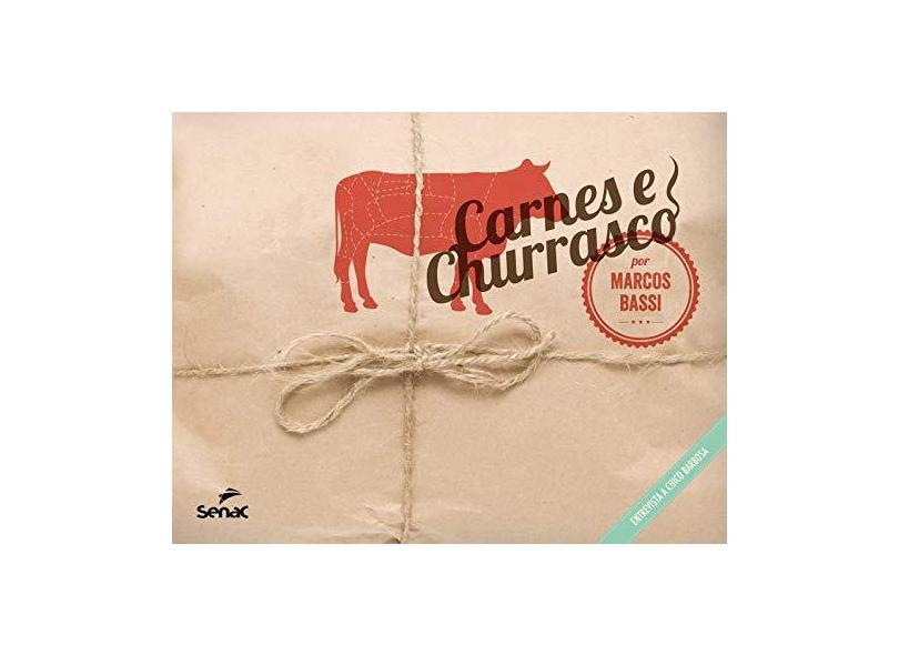 Carnes e Churrasco - Marcos Bassi - 9788539602797