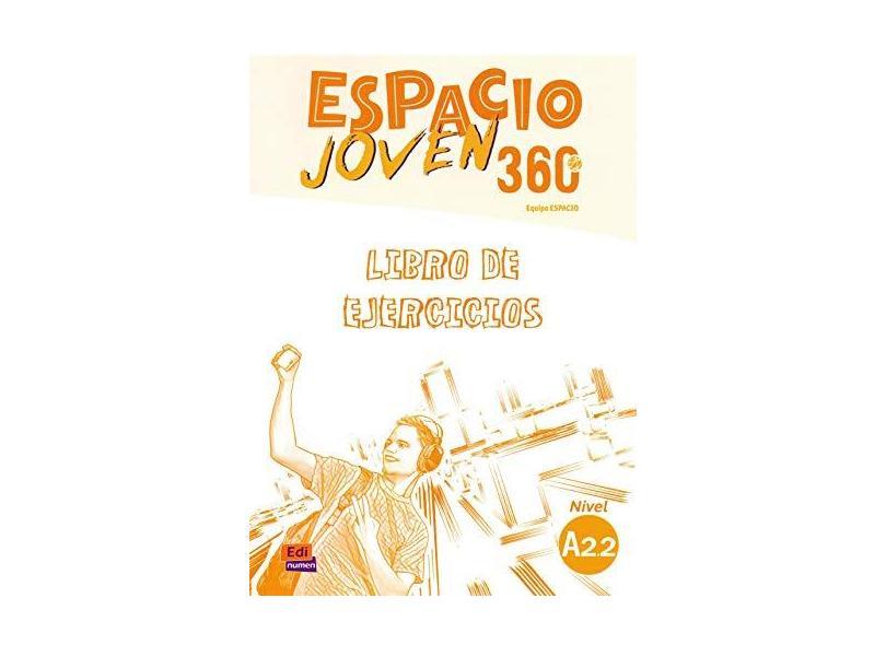 Espacio Joven 360 A2.2 - Libro Ejercicios - Vários Autores - 9788498489439