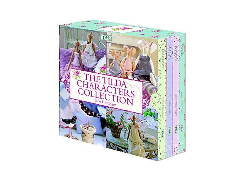 The Tilda Characters Collection: With Birds And Bunnies And Angels And Dolls - Finnanger, Tone; - 9780715338155