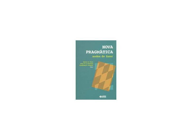 Nova Pragmática: Modos de Fazer - Daniel N. Silva - 9788524921810