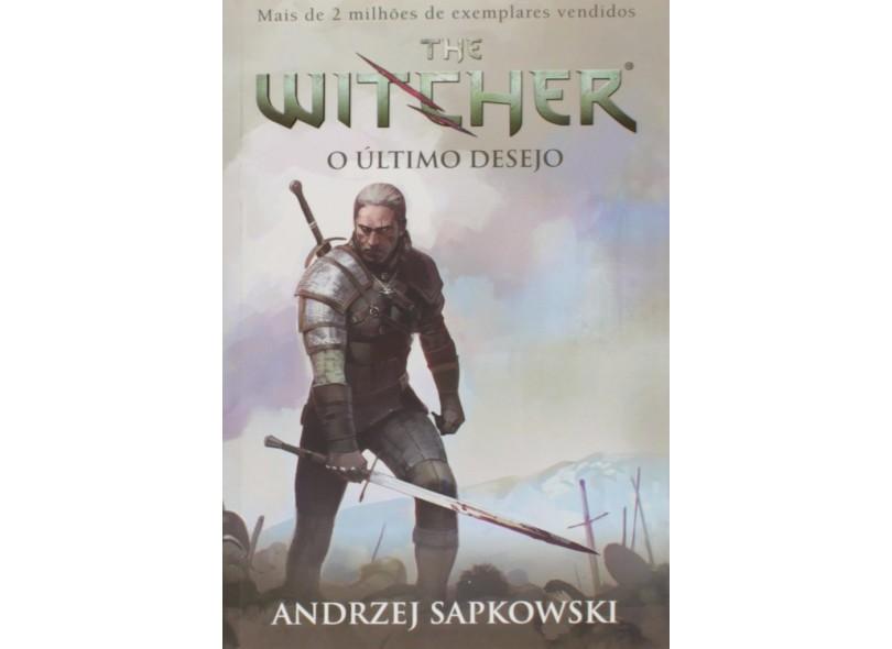 O Último Desejo - Volume 1. Série The Witcher - Capa Comum - 9788578279585