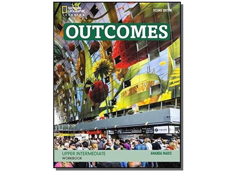 Outcomes Upper Intermediate. Workbook - Amanda Maris - 9781305102194