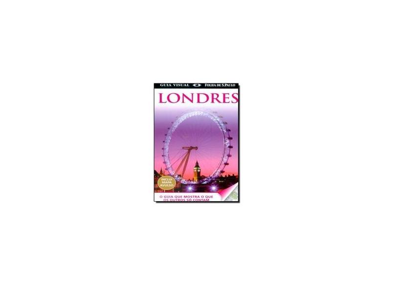 Guia Visual - Londres - Inclui Mapa Avulso - Kindersley, Dorling - 9788579142680