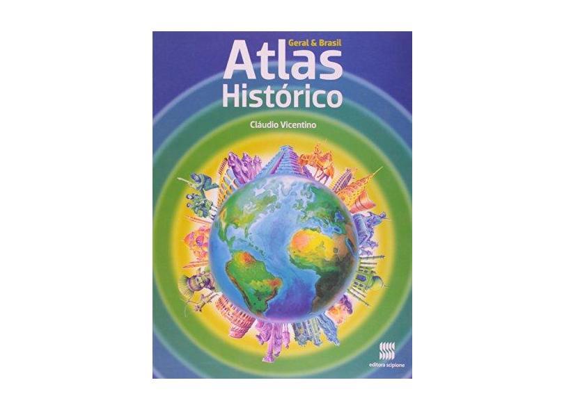 Atlas Histórico Geral e Brasil - Cláudio Vicentino - 9788526277939