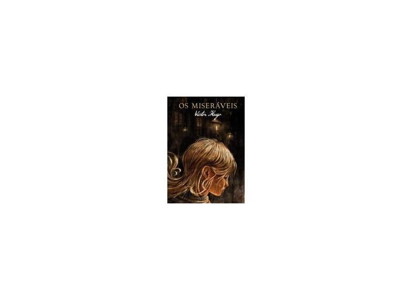 Os Miseráveis - Edição Especial - Hugo, Victor - 9788544000007