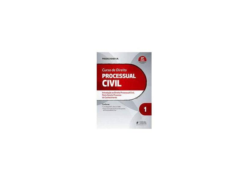 Curso de Direito Processual Civil (Volume 1) - Fredie Didier Jr. - 9788544225462