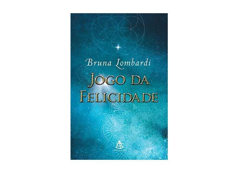 Jogo da Felicidade - Bruna Lombardi - 9788543103129