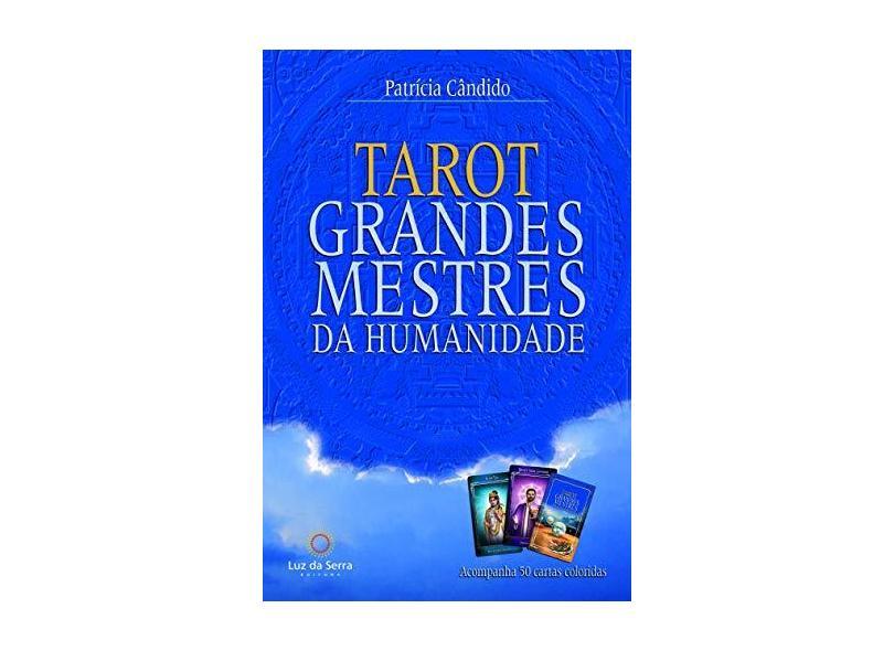 Tarot Dos Grandes Mestres da Humanidade - Candido, Patricia - 9788564463509