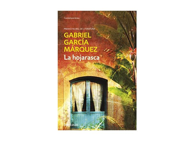 La Hojarasca - Gabriel García Márquez - 9788497592475