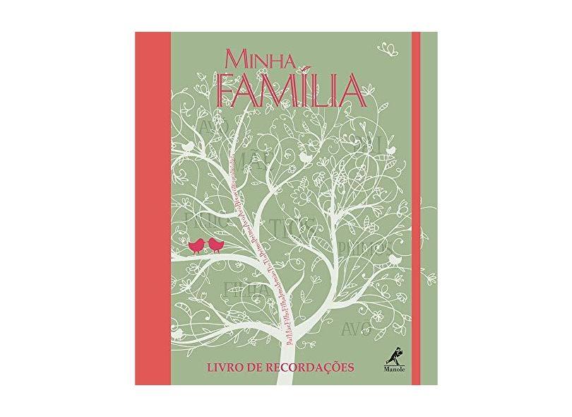 Minha Família - Livro de Recordações - Editora Manole - 9788520441176