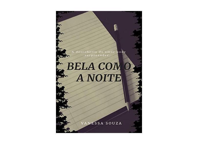 Bela Como a Noite - Vanessa Souza - 9788590003403