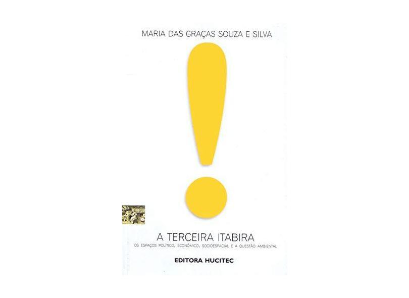 A Terceira Itabira - Maria Das Graças Souza Silva - 9788527106368