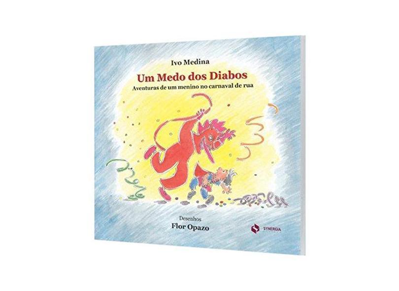 Um Medo dos Diabos - Ivo Medina - 9788568483640