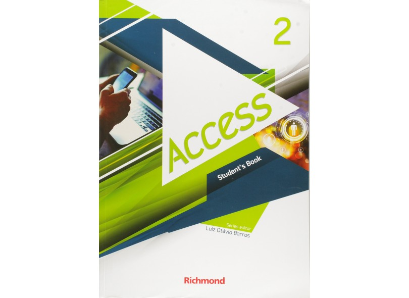 Access 2 - Student's Book - Luiz Otávio Barros; - 9788516104603
