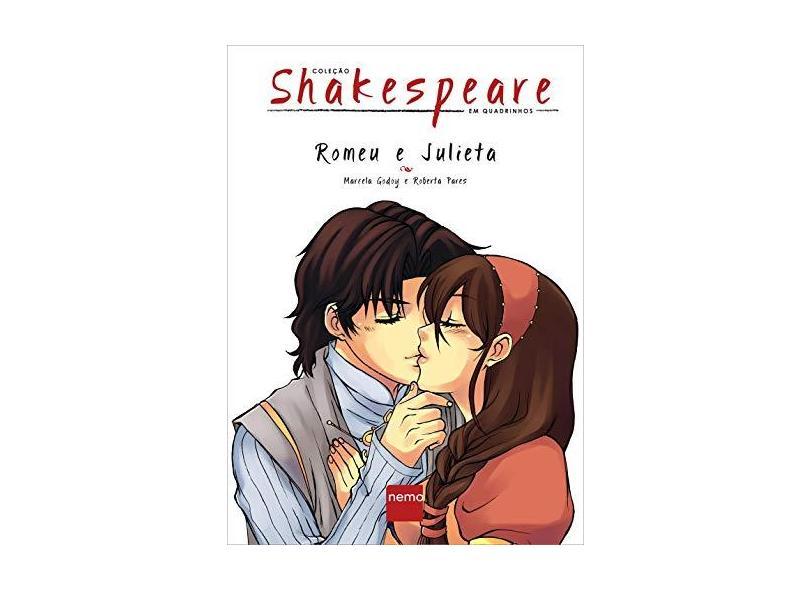 Romeu e Julieta - Col. Shakespeare Em Quadrinhos - Godoy, Marcela; Pares, Roberta - 9788564823037