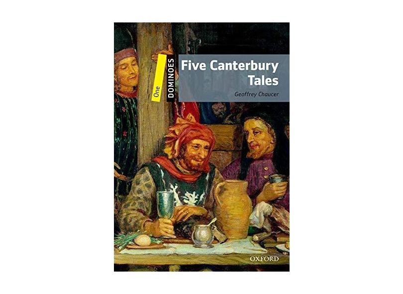 Five Canterbury Tales - Dominoes 1 - 2ª Ed. - Chaucer, Geoffrey - 9780194247580