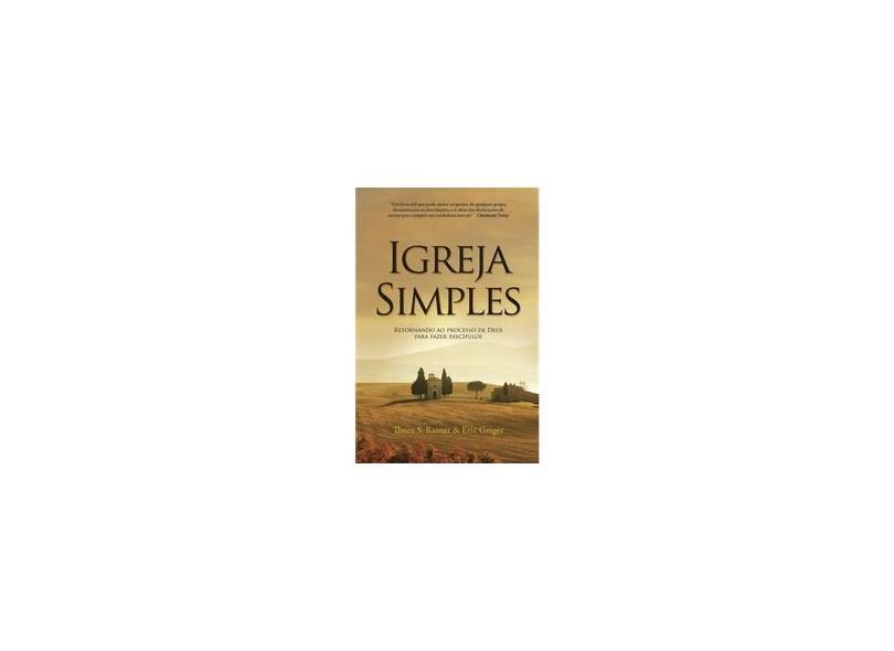 Igreja Simples - Thom S. Rainer - 9788560387663