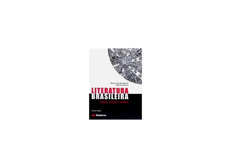 Literatura Brasileira - Tempos , Leitores e Leituras - Abaurre,maria Luiza - 9788516048310