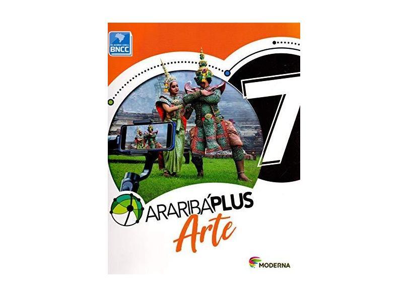 Araribá Plus. Arte - 7º Ano - Vários Autores - 9788516114220