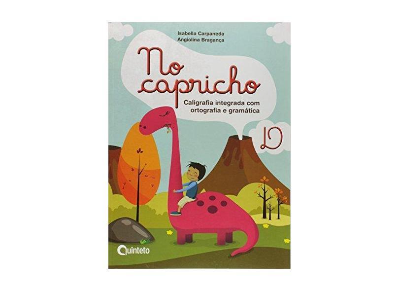 No Capricho - D - Angiolina Bragança;isabella Carpaneda; - 9788583920519