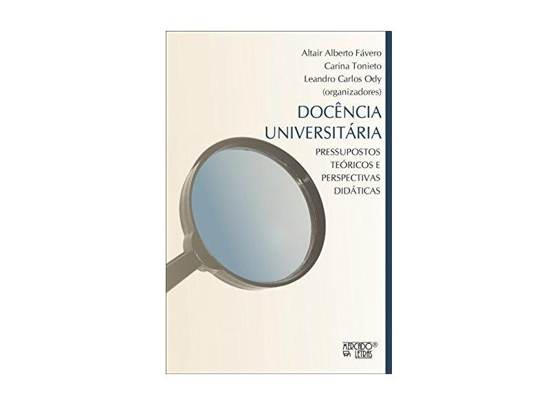 Docência Universitária - Altair Alberto Fávero - 9788575913758