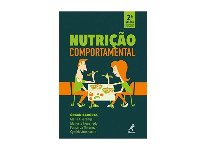 Nutrição Comportamental - Marle Alvarenga - 9788520456156