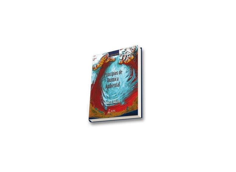 Princípios de Química Ambiental - 2ª Ed. 2013 - Girard, James E. - 9788521622079