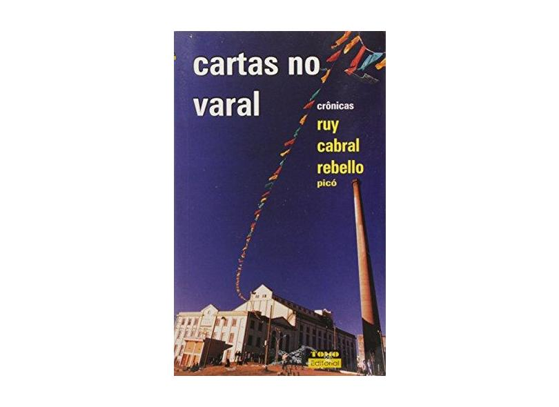 Cartas No Varal - Cronicas - Ruy Cabral Rebello - 9788586225079