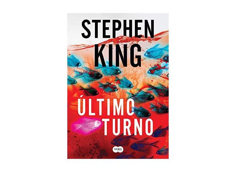 Último Turno - Stephen King - 9788556510181