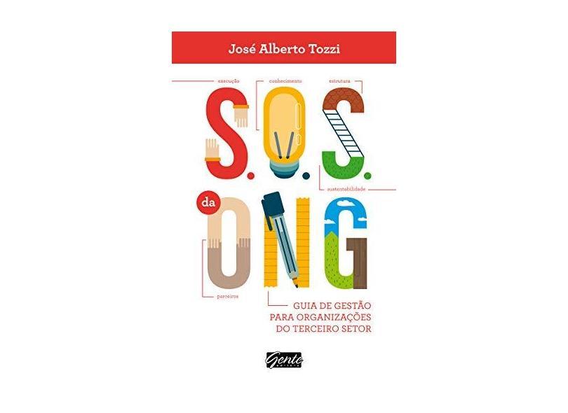 S.O.S da Ong - Tozzi, José Alberto - 9788545200741
