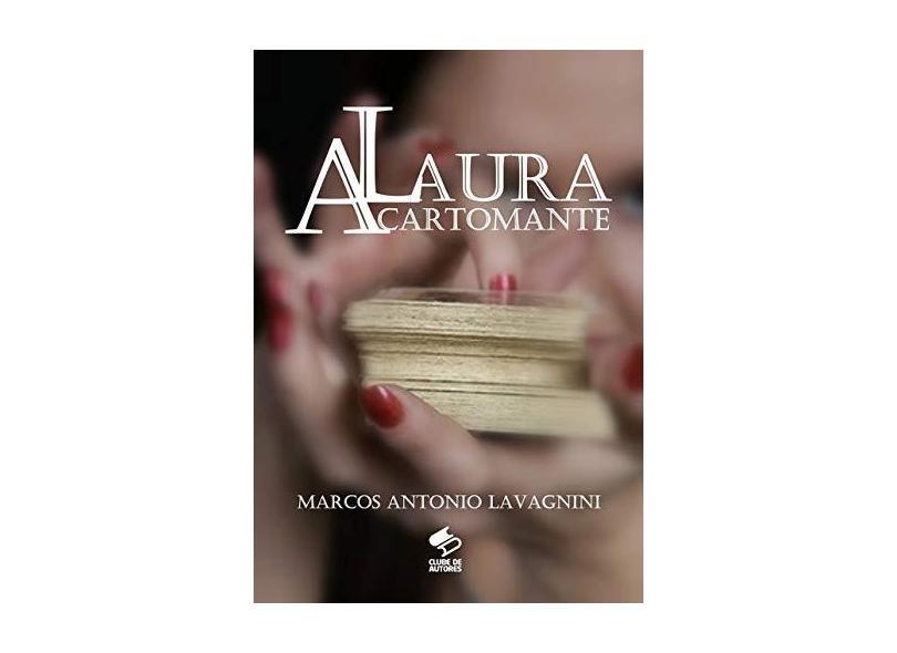 Laura - Marcos Antonio Lavagnini - 9788591821204