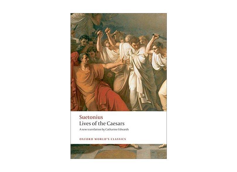Lives of the Caesars - Suetonius - 9780199537563