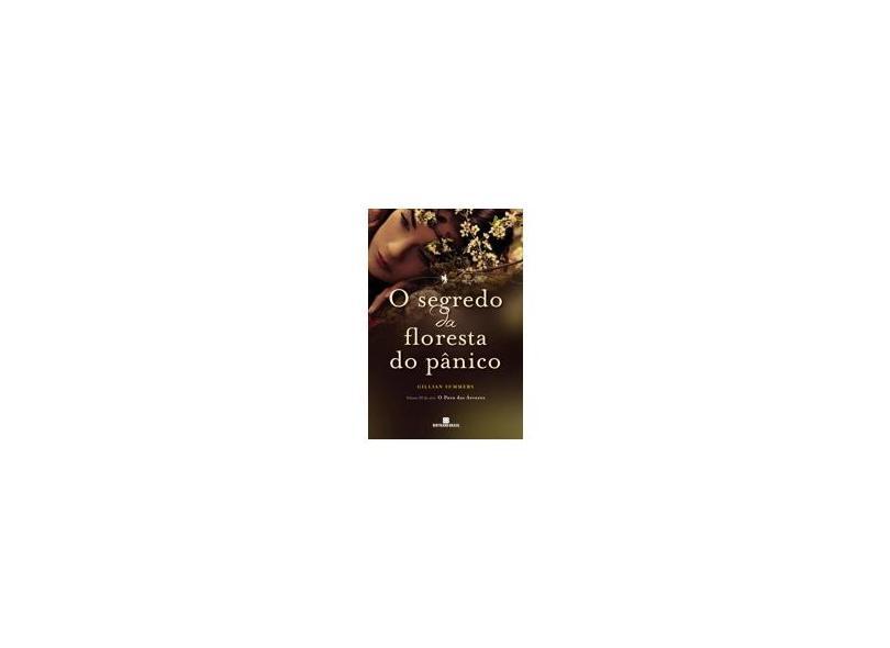 O Segredo da Floresta do Pânico - Trilogia O Povo das Árvores - Vol. 3 - Gillian Summers - 9788528619546