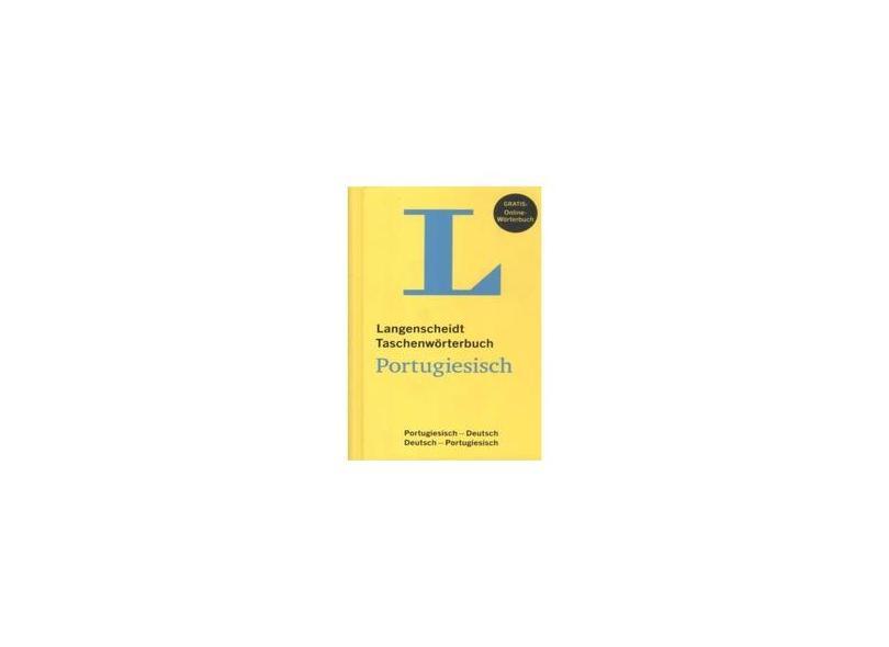 Langenscheidt Taschenwörterbuch Portugiesisch: Portugiesisch - Deutsch / Deutsch - Portugiesisch - Langenscheidt Pub. Inc.; - 9783468112751