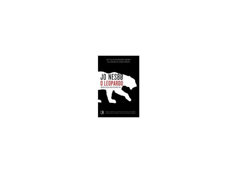 O Leopardo - Um Novo Caso do Inspetor Harry Hole - Nesbo, Jo - 9788501052780