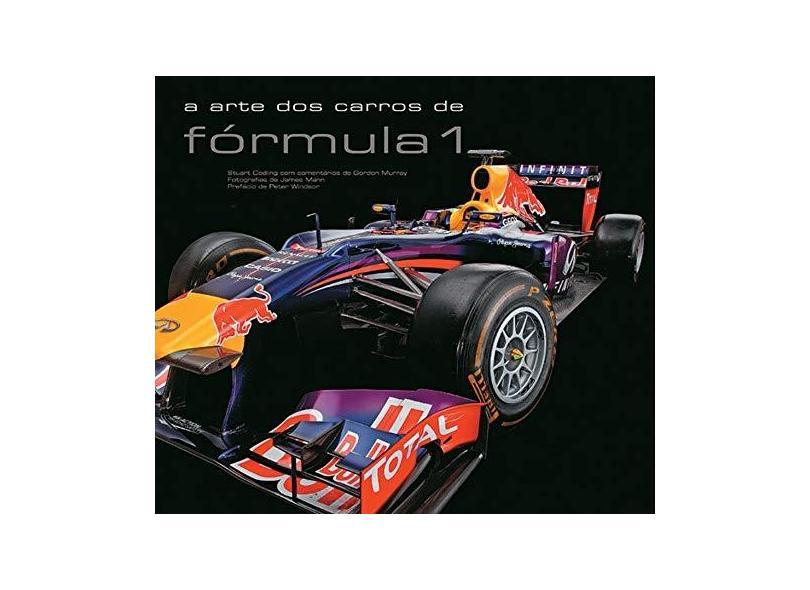 A Arte Dos Carros Do Fórmula 1 - Stuart Codling - 9780857623737