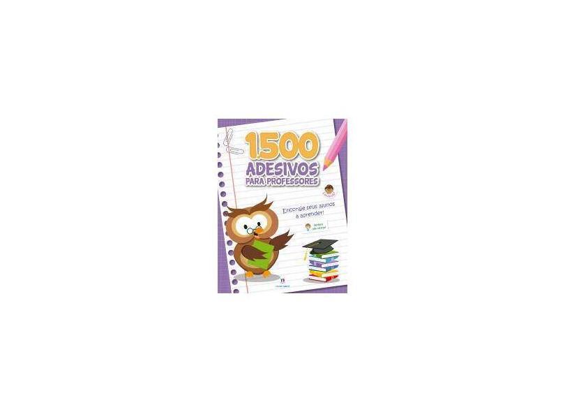 1500 Adesivos Para Professores - Encoraje Seus Alunos A Aprender - Roxo - Editora Ciranda Cultural; - 9788538053620