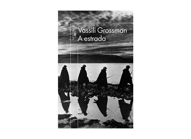 A Estrada - Vassili Grossman - 9788579624421