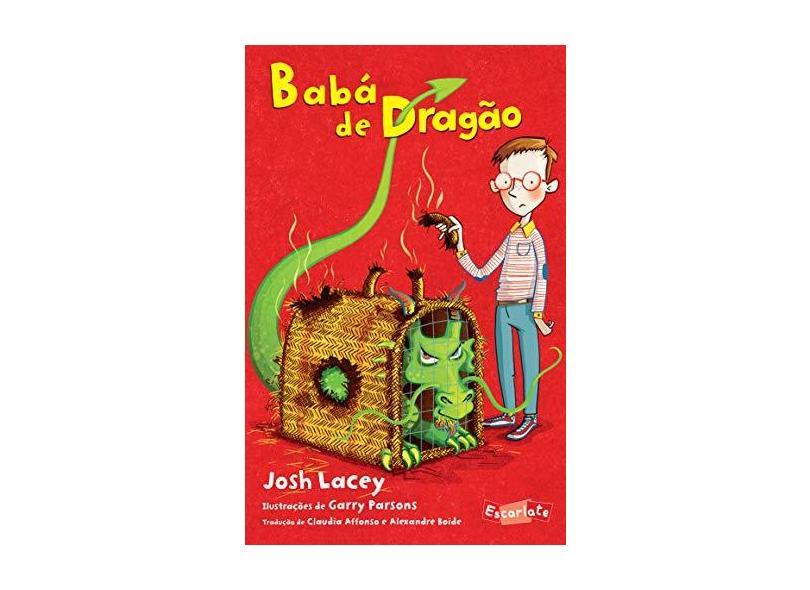 Babá de Dragão - Lacey, Josh - 9788583820260