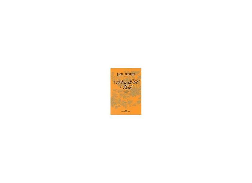 Mansfield Park - Col. Jane Austen - Vol. 3 - Austen,  Jane - 9788572328760