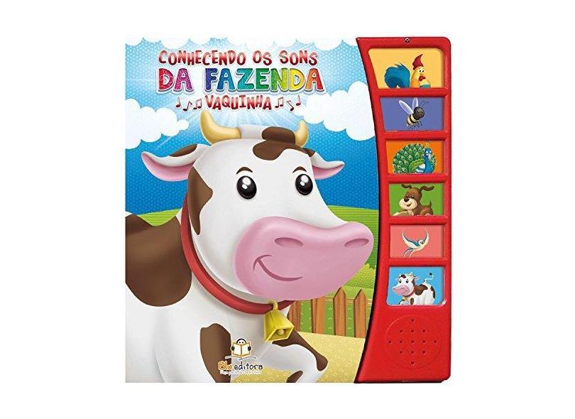 Vaquinha - Coleção Conhecendo os Sons da Fazenda - Vários Autores - 9788581021942